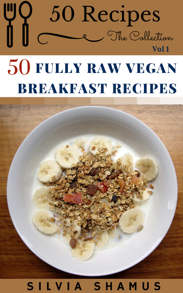 FULLY RAW BREAKFAST RECIPES